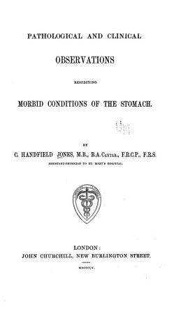 Pathological and Clinical Observations Respecting Morbid Conditions of the Stomach PDF