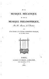 De la musique mécanique et de la musique philosophique: suivi d'une épitre à un célèbre compositeur français