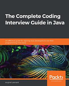 The The Complete Coding Interview Guide in Java PDF