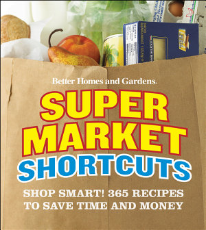 Better Homes and Gardens Supermarket Shortcuts PDF