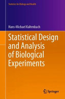 Statistical Design and Analysis of Biological Experiments PDF