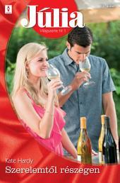Júlia 537.: Szerelemtől részegen