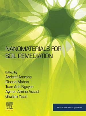 Nanomaterials for Soil Remediation