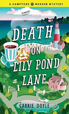 Death on Lily Pond Lane PDF