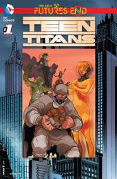 Teen Titans: Futures End (2014-) #1