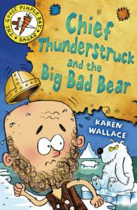 Chief Thunderstruck and the Big Bad Bear Book