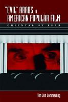 Evil Arabs in American Popular Film PDF