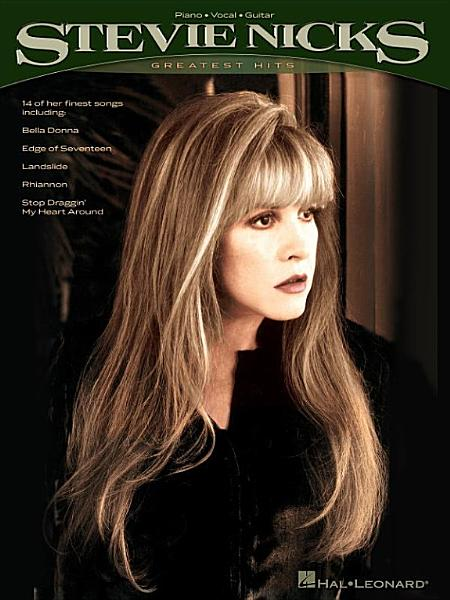 Download Stevie Nicks   Greatest Hits  Songbook  Book