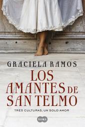 Los amantes de San Telmo: Tres culturas, un solo amor