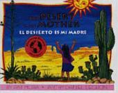 Desierto Es Mi Madre