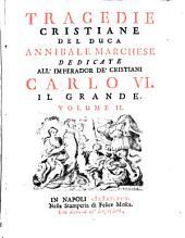 Tragedie cristiane: Volume 2