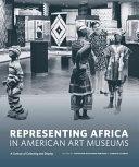 Representing Africa in American Art Museums PDF