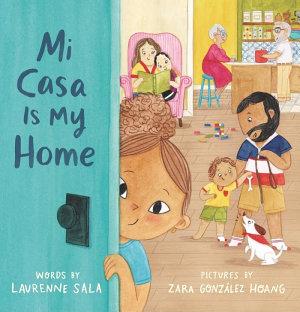 Mi Casa Is My Home