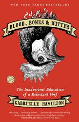 Blood Bones Butter Book PDF
