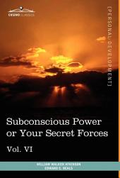 Personal Power Books: Subconscious Power Or Your Secret Forces