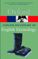The Concise Oxford Dictionary of English Etymology PDF