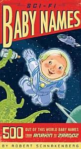 Sci Fi Baby Names Book
