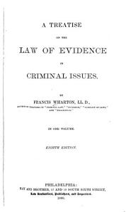 A Treatise on the Law of Evidence in Criminal Issues PDF