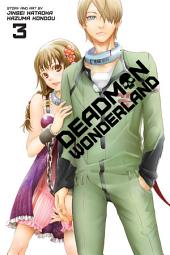 Deadman Wonderland: Volume 3