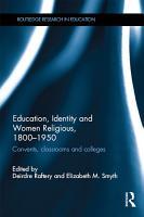 Education  Identity and Women Religious  1800 1950 PDF