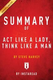 Act Like a Lady, Think Like a Man: by Steve Harvey | Summary & Analysis