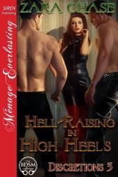 Hell-Raising in High Heels [Discretions 3]
