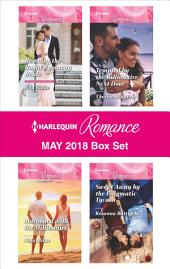 Harlequin Romance May 2018 Box Set: Rescuing the Royal Runaway Bride\Marooned with the Millionaire\Tempted by the Billionaire Next Door\Swept Away by the Enigmatic Tycoon