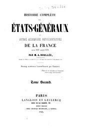 Histoire complète des États-généraux et autres assemblées représentatives de la France depuis 1302 jusqu'en 1626: Volume2