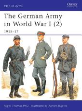 The German Army in World War I (2): 1915–17