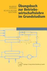 bungsbuch zur Betriebswirtschaftslehre im Grundstudium PDF