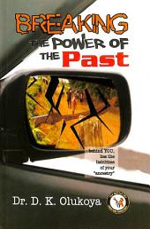Breaking the power of the Past