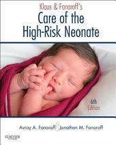 Klaus and Fanaroff's Care of the High-Risk Neonate E-Book: Edition 6