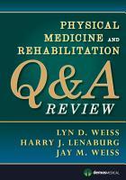 Physical Medicine and Rehabilitation Q A Review PDF