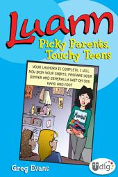 Luann: Picky Parents, Touchy Teens