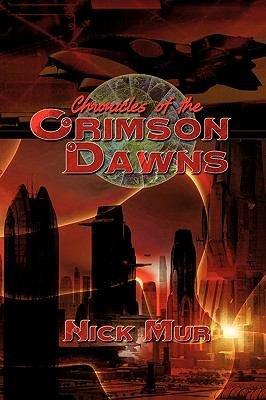 Chronicles of the Crimson Dawns