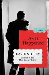 As It Happened: A Novel