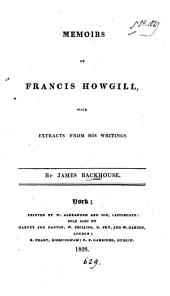 Memoirs of Francis Howgill, with extracts from his writings