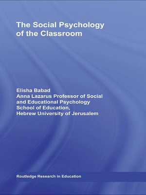 The Social Psychology of the Classroom