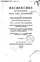 Recherches historiques sur les dignités et leurs marques distinctives chez les différents peuples tant anciens que modernes