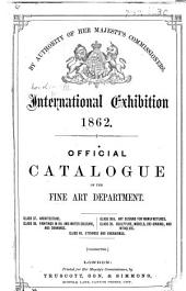 Official Catalogue of the Fine Art Department ... Corrected. [The introduction signed: F. T. P., i.e. Francis Turner Palgrave.]