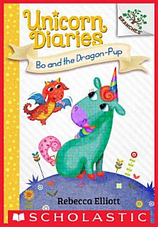 Bo and the Dragon Pup  Unicorn Diaries  2  Book