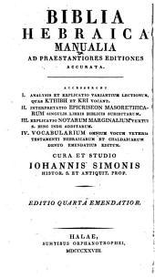 Biblia Hebraica manualia ad praestantiores editiones accurata