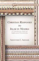 Christian Responses to Islam in Nigeria PDF