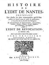 Histoire de l'edit de Nantes, contenant les choses les plus remarquables qui se sont passées en France avant & après sa publication, à l'occasion de la diversité des religions: et principalement les contraventions, inexecutions, chicanes, ... que les reformez se plaignent d'y avoir souffertes, jusques à l'edit de revocation, en octobre 1685. Avec ce qui a suivi ce nouvel edit jusques à present\B.M.A.D.!. Tome premier \-troisieme!: Tome troisieme: seconde partie; qui comprend ce qui s'est passé depuis l'an 1665. jusqu'en 1683, Volume1