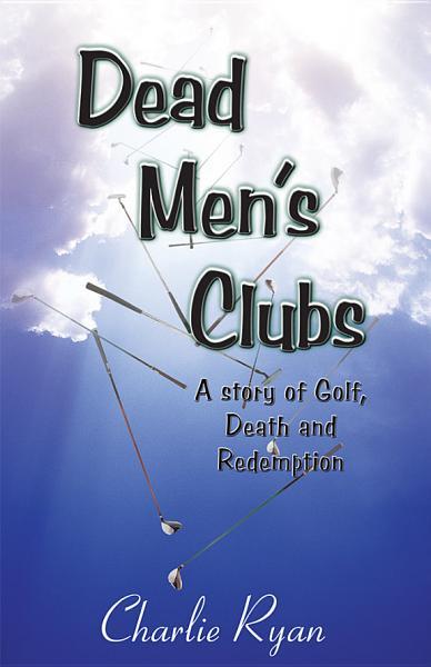 Download Dead Men   s Clubs Book