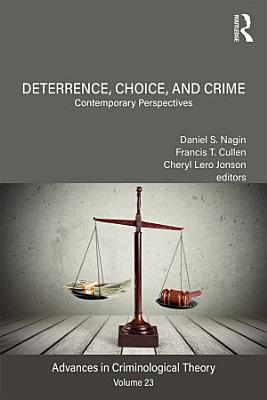 Deterrence  Choice  and Crime  Volume 23