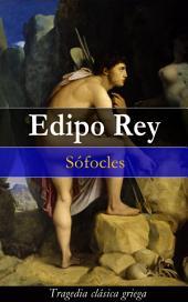 Edipo Rey: Tragedia clásica griega