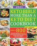 Keto Bible More Than a Keto Diet Cookbook  Power XL 800  Healthy Recipes From A to Z for Your Ketogenic Lifestyle  28 Day Keto Weight Loss Challenge  PDF