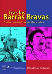 Tras las Barras Bravas: Prácticas comunicativas, identidad y cultura