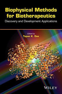 Biophysical Methods for Biotherapeutics